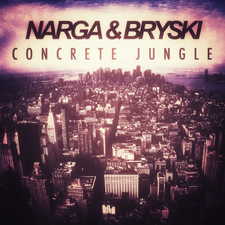 Narga & Bryski - Concrete Jungle Official Artwork